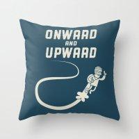 Onwards & Upwards! Throw Pillow