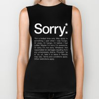 Sorry.* For a limited time only. Biker Tank