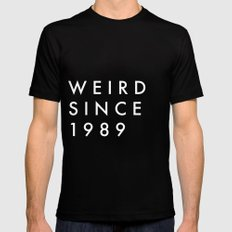 Weird Since 1989 Mens Fitted Tee Black SMALL