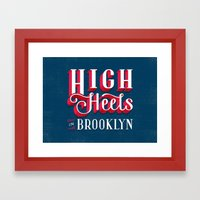 High Heels in Brooklyn Framed Art Print