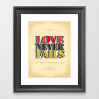 Love Never Fails! Framed Art Print