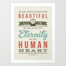 He has made everything beautiful Art Print