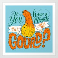 A Minute For The Gourd Art Print
