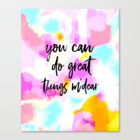 You can do great things m'dear - bright abstract typography Canvas Print