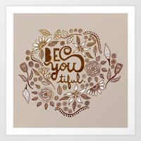 Be You Tiful (gold Editi… Art Print