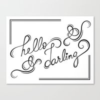 Hello Darling Canvas Print