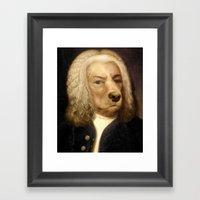 Bach, your best friend!  Framed Art Print