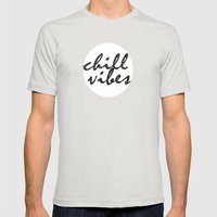 Chill Vibes Mens Fitted Tee Silver SMALL