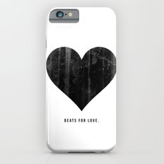 Beats for Love. iPhone 6 Slim Case