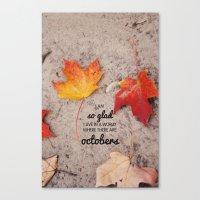Octobers. Canvas Print