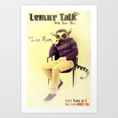 Lemur Talk Art Print
