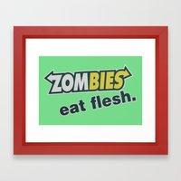 Zombie Eat flesh Framed Art Print