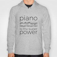 Piano is my super power (white) Hoody