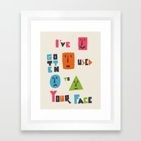 I've Gotten Used To Your… Framed Art Print