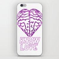 Know Love iPhone & iPod Skin