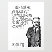 Theodore Roosevelt Did A… Art Print