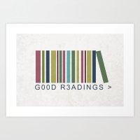 Good Readings Are Pricel… Art Print