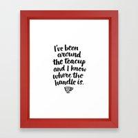 i've been around the teacup Framed Art Print
