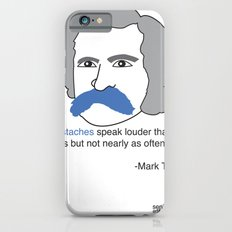 MOUSTACHES SPEAK LOUDER  Slim Case iPhone 6s