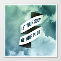 Let Your Soul Be Your Pi… Canvas Print