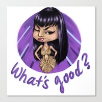 What's Good? Canvas Print