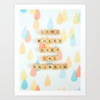 Somewhere Over The Rainb… Art Print