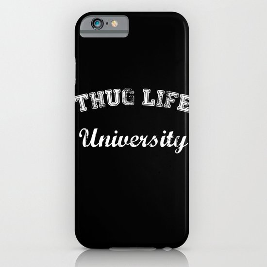 Thug Life University iPhone & iPod Case
