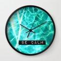 Be Calm Wall Clock