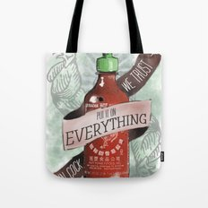 An Ode To Sriracha Tote Bag