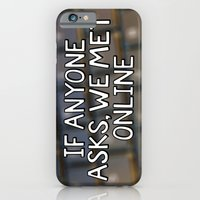 If Anyone Asks, We Met O… iPhone 6 Slim Case