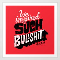 Inspired Bullshit Art Print