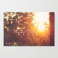 feel alive. Canvas Print