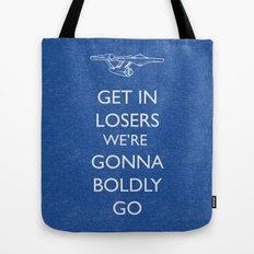 Boldly go Tote Bag