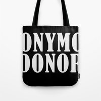 Anonymous Donor Tote Bag