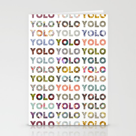 YOU ONLY LIVE ONCE Stationery Card