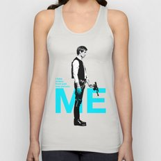 """Han Solo  - """"I Take Orders From Just One Person: ME"""" Unisex Tank Top"""