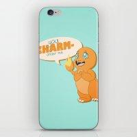 You CHARMander me iPhone & iPod Skin
