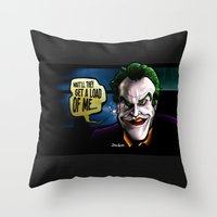 Get A Load Of Me Throw Pillow