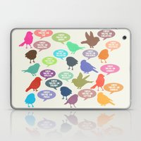 Birdsong_Gosh Quotes by Garima & Rachel Laptop & iPad Skin