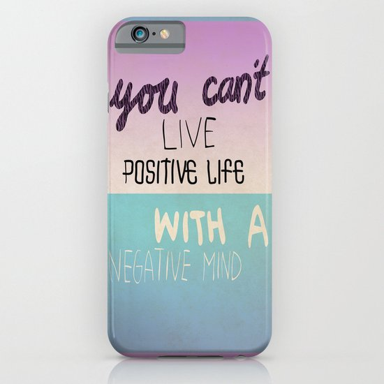Positive life  iPhone & iPod Case