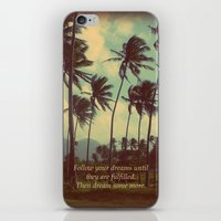 Follow Your Dreams iPhone & iPod Skin