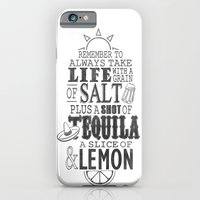 iPhone & iPod Case featuring Life is like a bottle of Tequila... by John Medbury (LAZY J Studios)