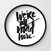 ...MAD HERE Wall Clock