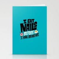 I Eat Nails BEFORE Break… Stationery Cards