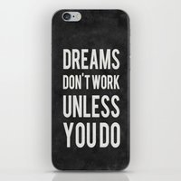 Dreams Don't Work Unless… iPhone & iPod Skin