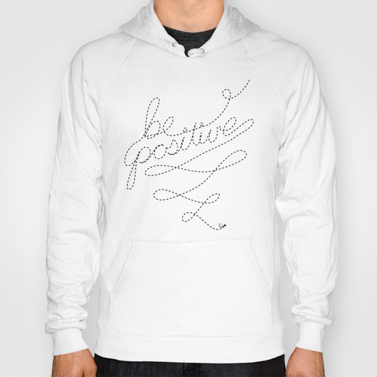 Be Positive Hoody