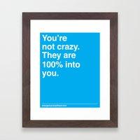 100% Into You Framed Art Print