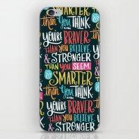 BRAVER, STRONGER, SMARTE… iPhone & iPod Skin