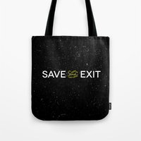 Save And Exit Tote Bag