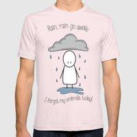 Rain Rain Go Away! Mens Fitted Tee Light Pink SMALL